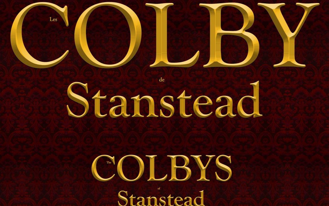 The Colbys of Stanstead